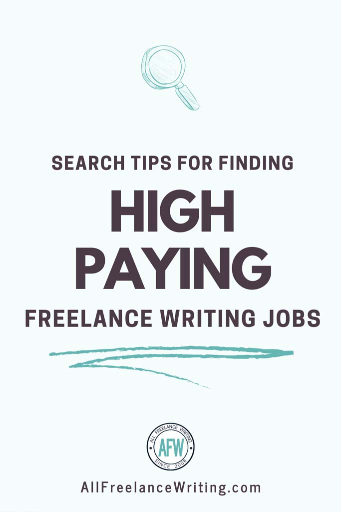 Search Tips for Finding High Paying Freelance Writing Jobs - All Freelance Writing
