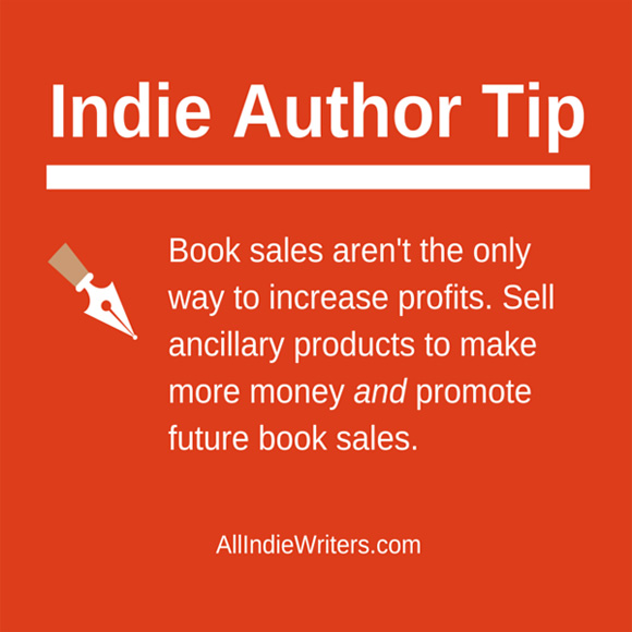 Sell ancillary products to make more money and promote future book sales.