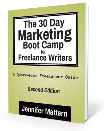 30 Day Marketing Boot Camp for Freelance Writers