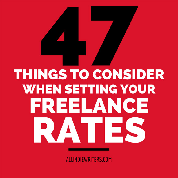 47 Things to Consider When Setting Freelance Rates