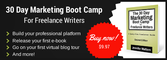 The 30 Day Marketing Boot Camp for Freelance Writers