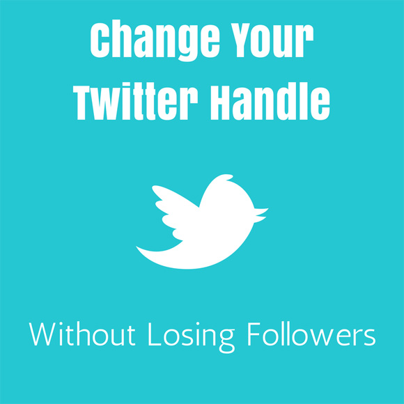 Change Your Twitter Handle Without Losing Followers