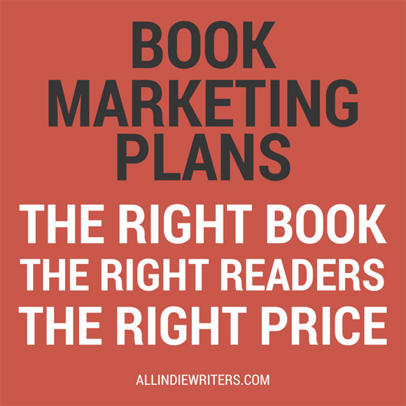 Book marketing plans: the right book, the right readers, the right price