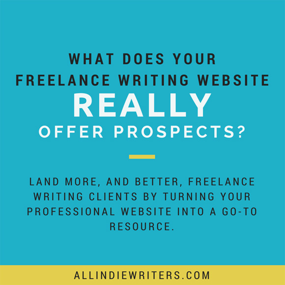 What does your freelance writing website really offer prospects?