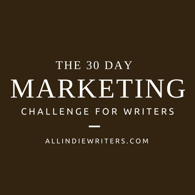 The 30 Day Marketing Challenge for Writers