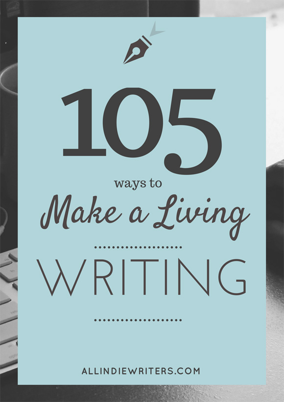 105 Ways to Make a Living Writing