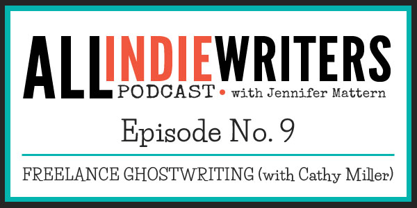 Freelance Ghostwriting with Cathy Miller - All Indie