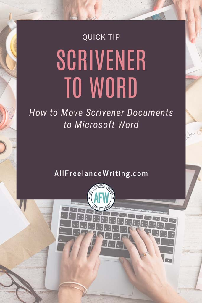 Scrivener to Word - How to Move Scrivener Documents to Microsoft Word - All Freelance Writing