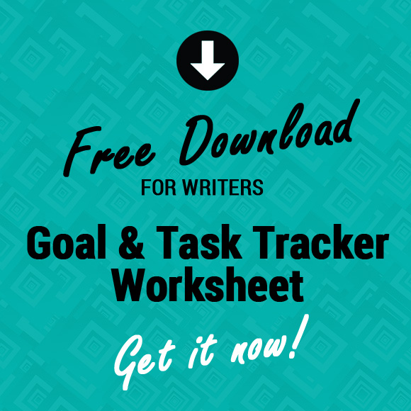Free Download for Writers - Goal and Task Tracker Worksheet