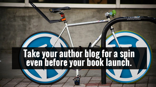 Take your author blog for a spin even before your book launch