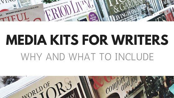 Media Kits for Writers - Why and What to Include
