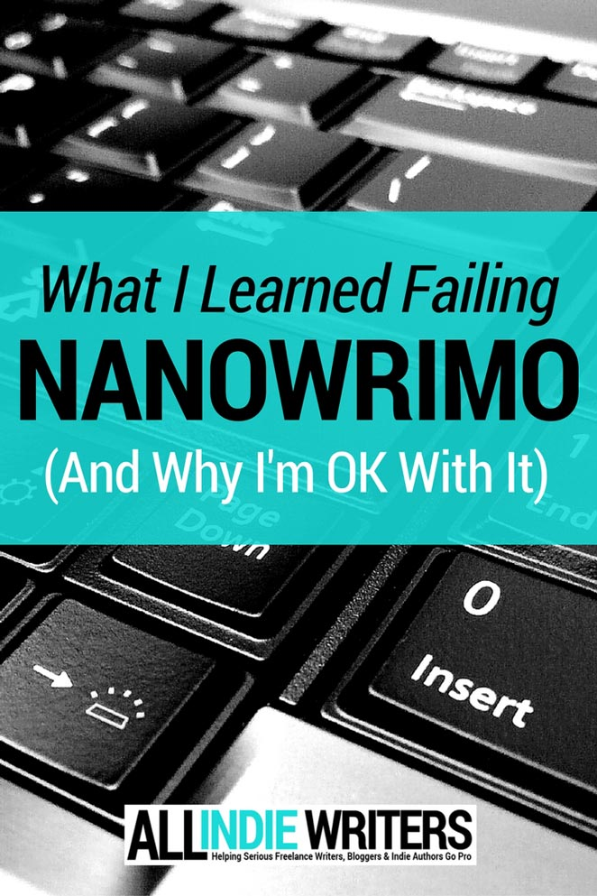 What I Learned Failing NaNoWriMo - And Why I'm OK With It