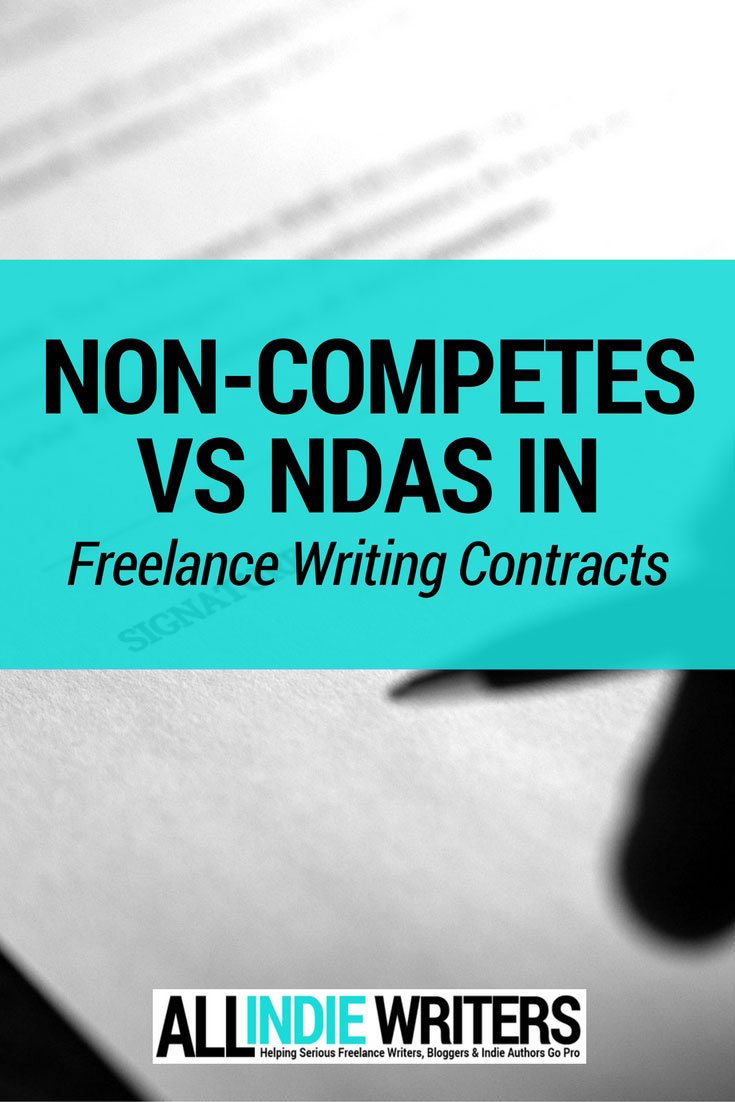 non compete clauses vs ndas for lance writers non competes vs ndas in lance writing contracts