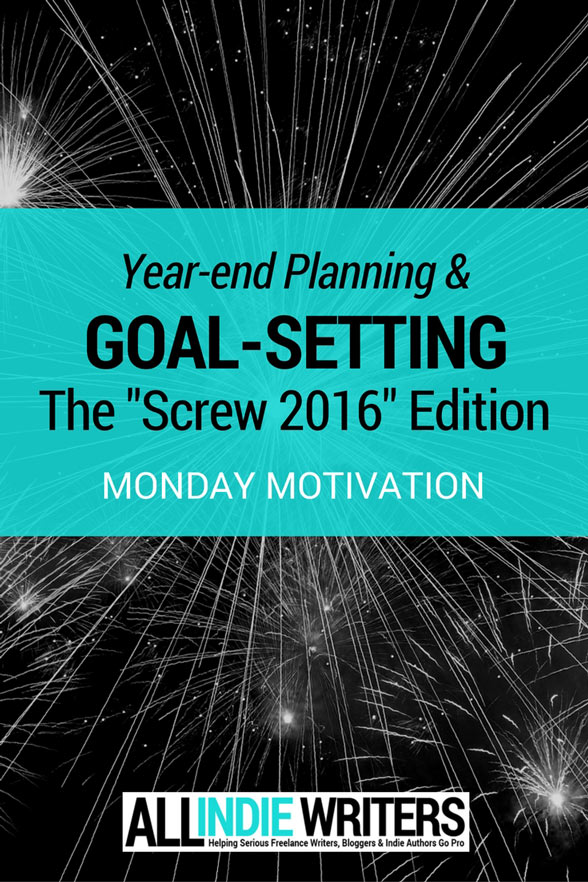 Year-end Planning and Goal-setting - The Screw 2016 Edition - Monday Motivation