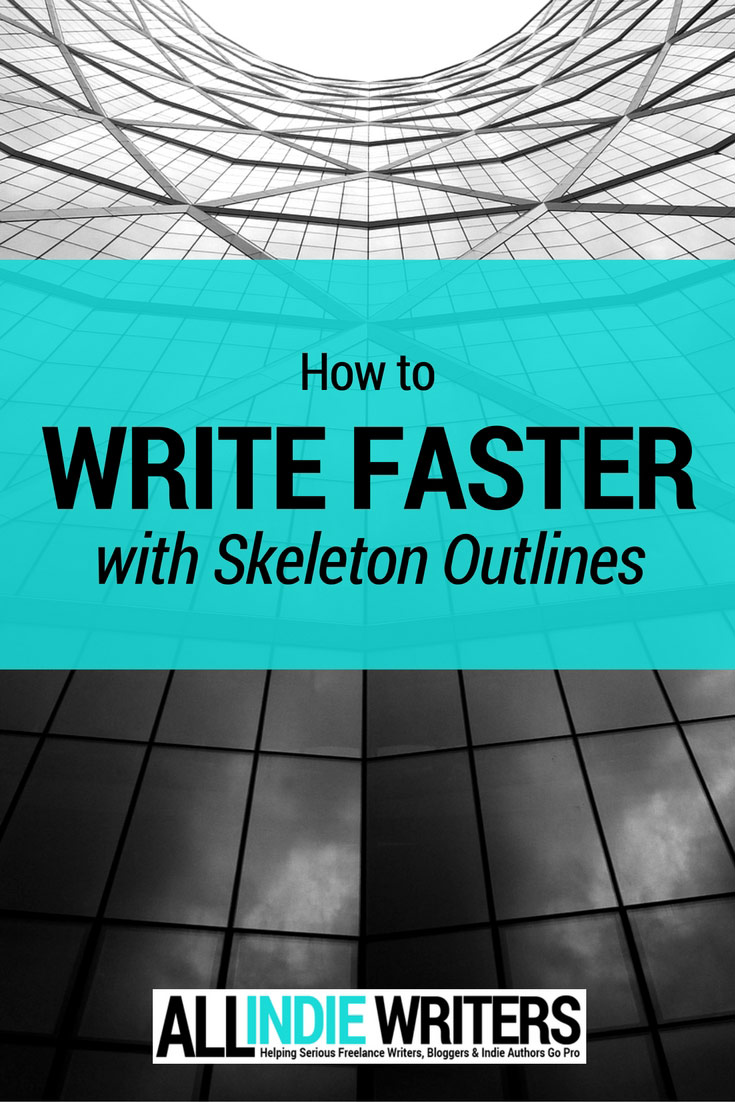 How to Write Faster with Skeleton Outlines