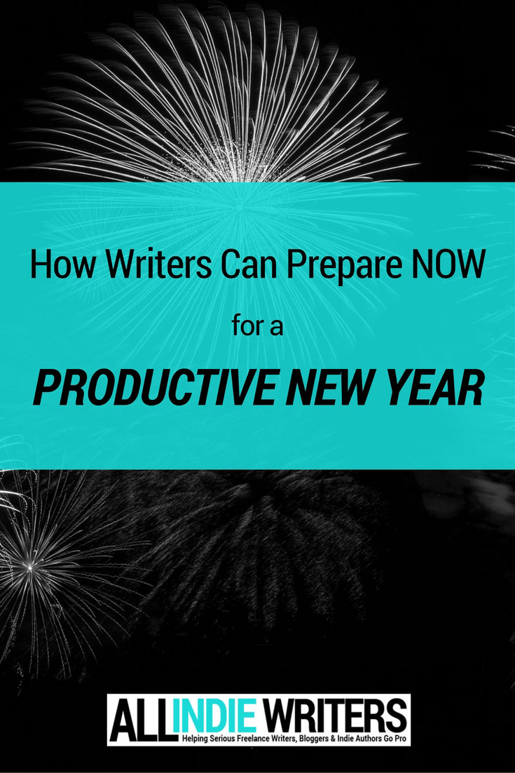 How Writers Can Prepare Now for a Productive New Year