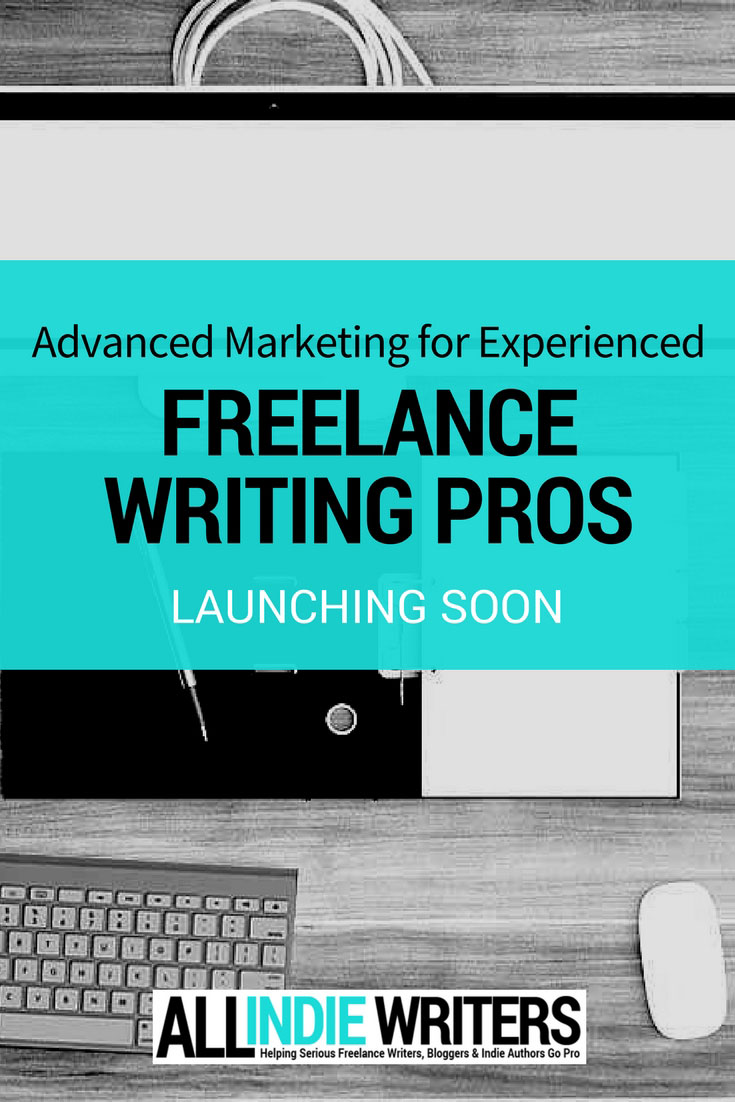 Advanced Marketing for Experienced Freelance Writing Pros