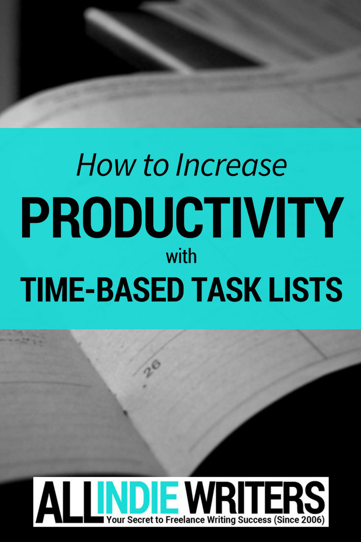 How to Increase Productivity with Time-Based Task Lists