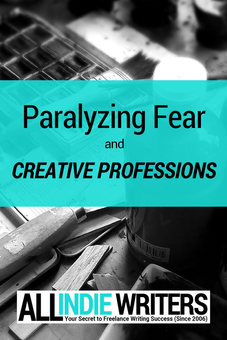Paralyzing Fear and Creative Professions