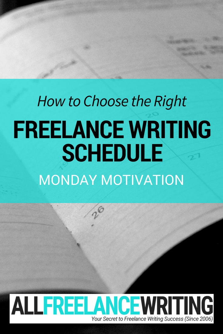 How to Choose the Right Freelance Writing Schedule - All Freelance Writing