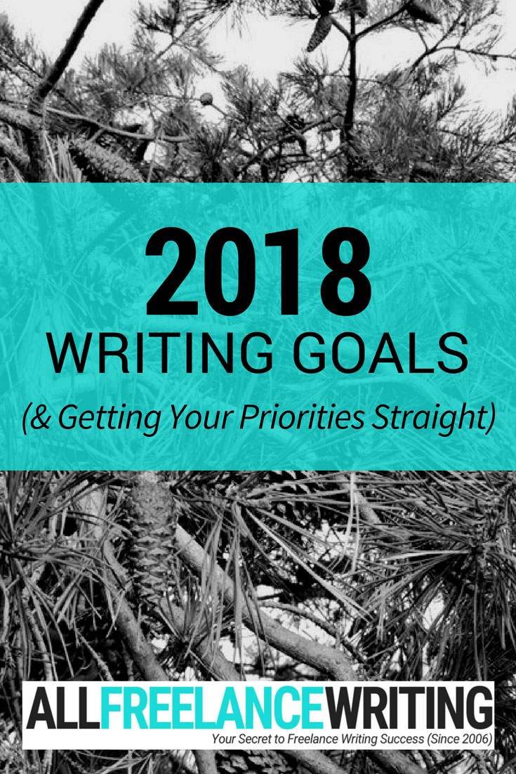 2018 Writing Goals - All Freelance Writing