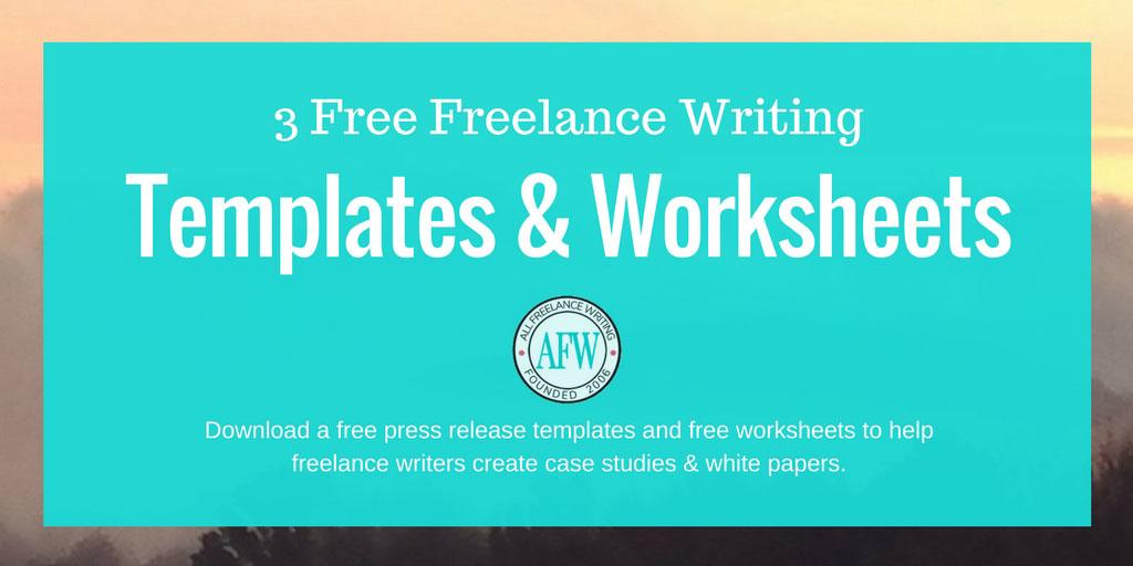 3 Free Freelance Writing Templates & Worksheets