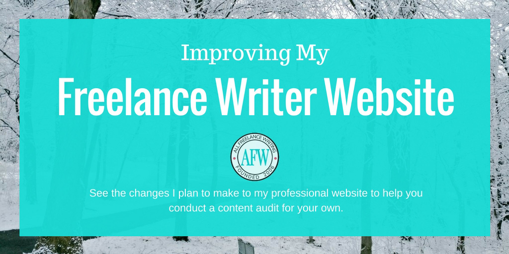 Improving my freelance writer website - All Freelance Writing
