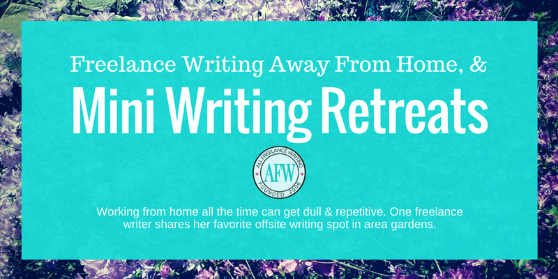 Freelance Writing Away from Home (& Mini Writing Retreats)