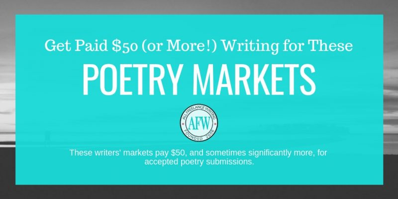 Poetry Writers' Markets Paying $50 or More