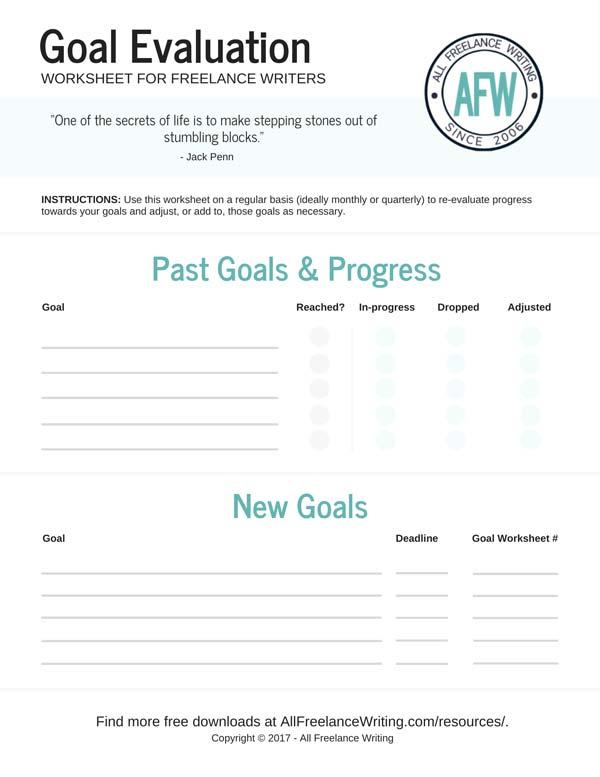 Goal Evaluation Worksheet - All Freelance Writing