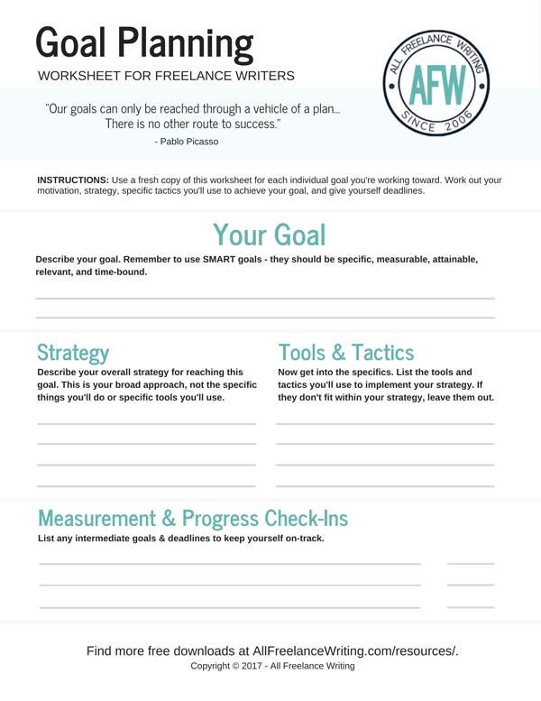 Goal Planning Worksheet - All Freelance Writing