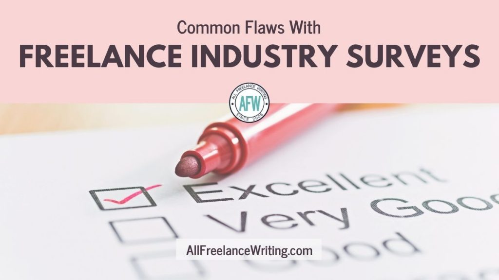 Common flaws with freelance industry surveys - AllFreelanceWriting.com